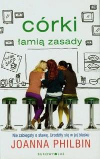 Córki łamią zasady - okładka książki