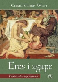 Eros i agape. Miłość, która daje - okładka książki