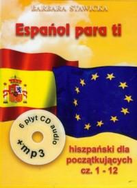 Espanol para ti. Hiszpański dla początkujących cz. 1-12 (książki + 6 CD). KOMPLET - okładka podręcznika