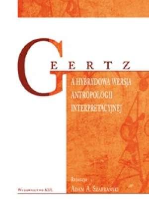 Geertz a hybrydowa wersja antropologii - okładka książki