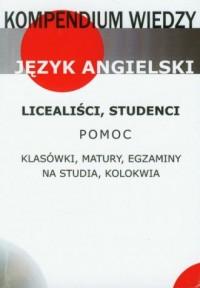Kompendium wiedzy. Język angielski. Licealiści, studenci - okładka podręcznika