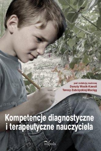 Kompetencje diagnostyczne i terapeutyczne - okładka książki