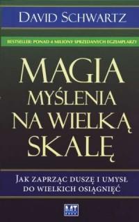 Magia myślenia na wielką skalę - okładka książki