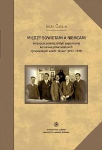 Między Sowietami a Niemcami - okładka książki