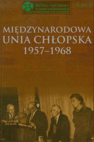 Międzynarodowa Unia Chłopska 1957-1968. - okładka książki