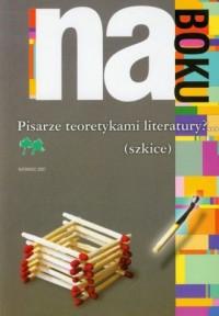 Na boku. Pisarze teoretykami literatury - okładka książki