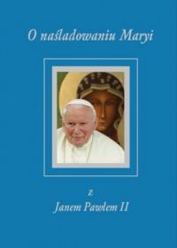 O naśladowaniu Maryi z Janem Pawłem II - okładka książki