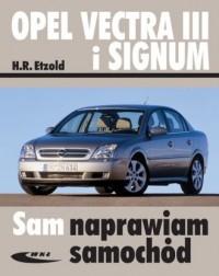 Opel Vectra III i Signum. Seria: Sam naprawiam samochód - okładka książki