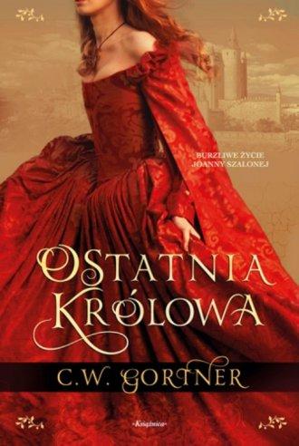 Ostatnia królowa - okładka książki