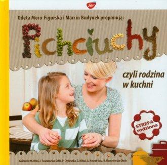Pichciuchy czyli rodzina w kuchni - okładka książki