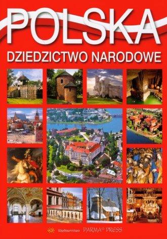Polska. Dziedzictwo narodowe - okładka książki
