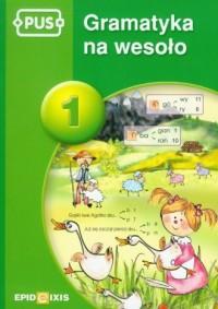 PUS. Gramatyka na wesoło 1 - okładka podręcznika