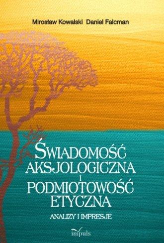 Świadomość aksjologiczna i podmiotowość - okładka książki