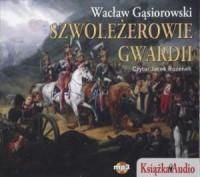 Szwoleżerowie Gwardii (CD mp3) - okładka książki