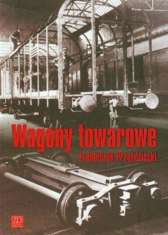 Wagony towarowe - okładka książki