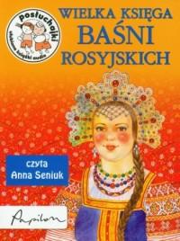 Wielka księga baśni rosyjskich (CD mp3) - okładka książki