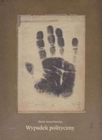Wypadek polityczny - okładka książki