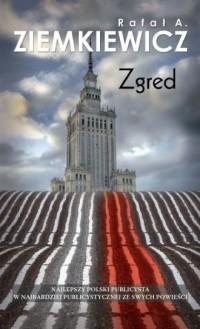 Zgred - Rafał A. Ziemkiewicz - okładka książki