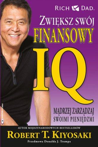 Zwiększ swój finansowy IQ. Mądrzej - okładka książki
