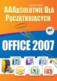 Aaabsolutnie dla początkujących. Office 2007 - okładka książki