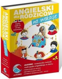 Angielski dla rodziców. Na wakacje (+ CD) - okładka podręcznika