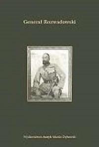 Generał Rozwadowski - Wydawnictwo - okładka książki