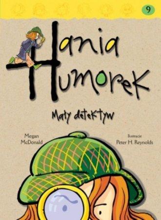 Hania Humorek. Mały detektyw - okładka książki