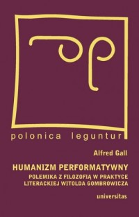 Humanizm performatywny. Polemika - okładka książki