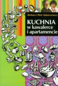 Kuchnia w kawalerce i apartamencie - okładka książki