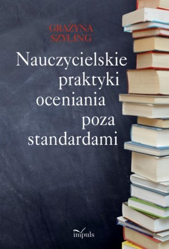 Nauczycielskie praktyki oceniania - okładka książki