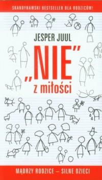 Nie z miłości - Jesper Juul - okładka książki