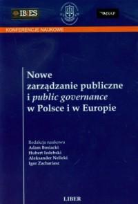 Nowe zarządzanie publiczne i public governance w Polsce i w Europie - okładka książki