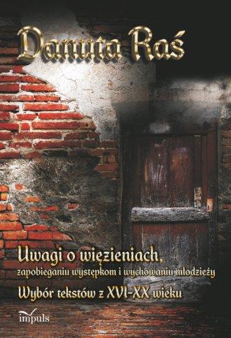 Uwagi o więzieniach, zapobieganiu - okładka książki