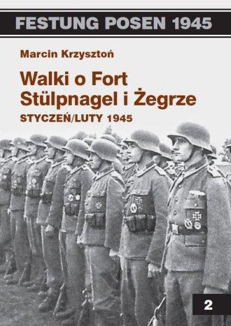 Walki o Fort Stulpnagel i Żegrze - okładka książki