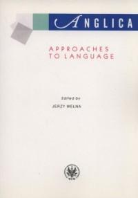 Anglica. Poz. 20. Approaches to Language - okładka książki