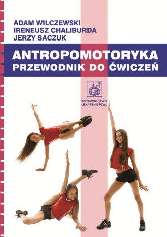 Antropomotoryka. Przewodnik do - okładka książki