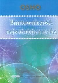 Buntowniczość: najważniejsza cecha - okładka książki