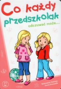 Co każdy przedszkolak odczuwać może - okładka książki
