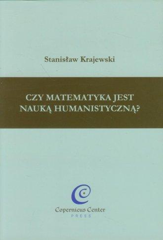 Czy matematyka jest nauką humanistyczną? - okładka książki