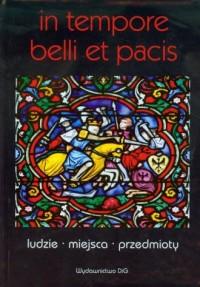 In tempore belli et pacis. Ludzie - okładka książki