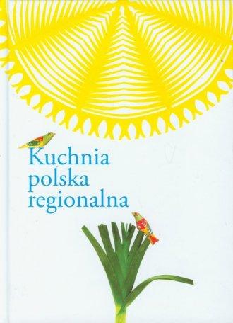 Kuchnia polska regionalna - okładka książki