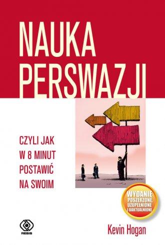 Nauka perswazji czyli jak w 8 minut - okładka książki