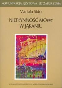 Niepłynność mowy w jąkaniu - okładka książki