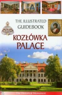 Pałac w Kozłówce. Przewodnik ilustrowany (wersja ang.) - okładka książki