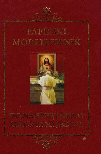 Papieski modlitewnik do Najświętszego - okładka książki