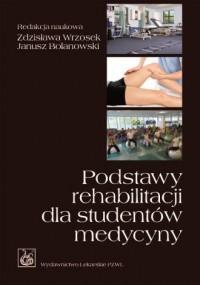 Podstawy rehabilitacji dla studentów - okładka książki
