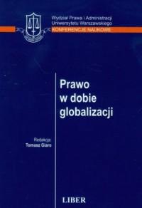 Prawo w dobie globalizacji 1029880 - okładka książki