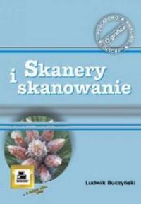 Skanery i skanowanie - okładka książki