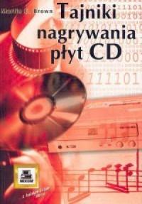 Tajniki nagrywania płyt CD - okładka książki