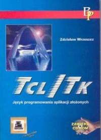 Tcl/TK Język programowania aplikacji złożonych - okładka książki